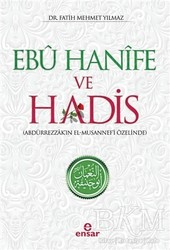 Ensar Neşriyat - Ebu Hanife ve Hadis