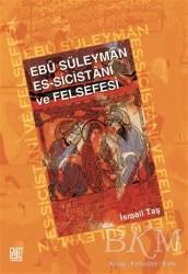 Palet Yayınları - Ebu Süleyman Es - Sicistani ve Felsefesi