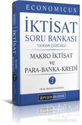 Pegem A Yayıncılık - Economicus Makro İktisat Ve Para-Banka-Kredi Tamamı Çözümlü Soru Bankası Cilt 2