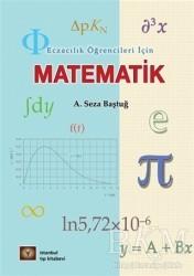 İstanbul Tıp Kitabevi - Eczacılık Öğrencileri İçin Matematik