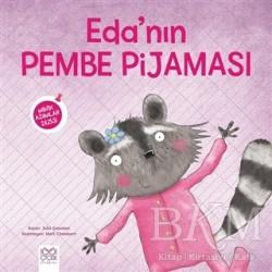 1001 Çiçek Kitaplar - Eda'nın Pembe Pijaması - Minik Adımlar Dizisi