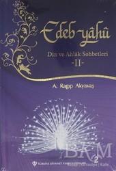 Türkiye Diyanet Vakfı Yayınları - Edeb Yahu - 2