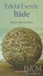 Kurgan Edebiyat - Edebi Eserde İfade
