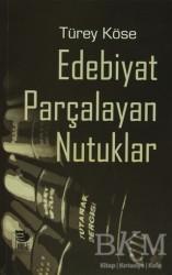 İmge Kitabevi Yayınları - Edebiyat Parçalayan Nutuklar