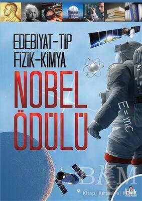 Edebiyat-Tıp-Fizik-Kimya - Nobel Ödülü