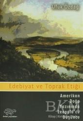 Ürün Yayınları - Edebiyat ve Toprak Etiği