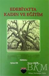 Bilgin Kültür Sanat Yayınları - Edebiyatta Kadın ve Eğitim