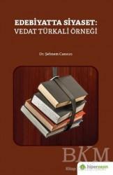 Hiperlink Yayınları - Edebiyatta Siyaset: Vedat Türkali Örneği