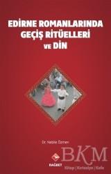 Rağbet Yayınları - Edirne Romanlarında Geçiş Ritüelleri ve Din