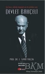 Berikan Yayınları - Een Leven, Volledig Toegewijd Aan De Publieke Zaak Devlet Bahçeli