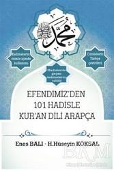 Mercan Kitap - Efendimiz'den 101 Hadisle Kur'an Dili Arapça