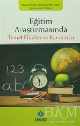 Sentez Yayınları - Eğitim Araştırmasında Temel Fikirler ve Kavramlar