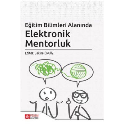 Eğitim Bilimleri Alanında Elektronik Mentorluk Pegem Yayınları