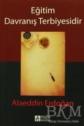 Pegem A Yayıncılık - Akademik Kitaplar - Eğitim Davranış Terbiyesidir