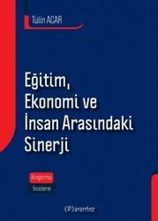 Parantez Yayınları - Eğitim, Ekonomi Ve İnsan Arasındaki Sinerji