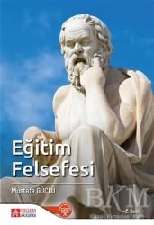 Pegem A Yayıncılık - Akademik Kitaplar - Eğitim Felsefesi