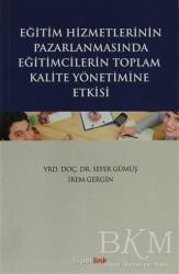 Hiperlink Yayınları - Eğitim Hizmetlerinin Pazarlamasında Eğitimcilerin Toplam Kalite Yönetimine Giriş