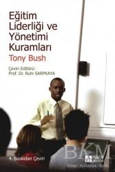 Pegem Akademi Yayıncılık - Akademik Kitaplar - Eğitim Liderliği ve Yönetimi Kuramları