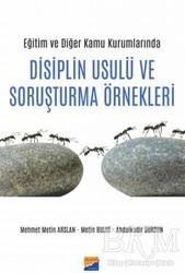 Siyasal Kitabevi - Eğitim ve Diğer Kamu Kurumlarında Disiplin Usulü ve Soruşturma Örnekleri