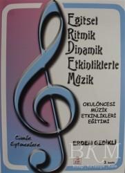 Ezgi Kitabevi Yayınları - Eğitsel Ritmik Dinamik Etkinliklerle Müzik (CD)