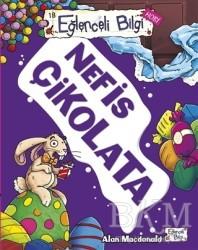 Timaş Yayınları - Eğlenceli Bilgi Hobi 18 - Nefis Çikolata