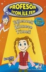 Timaş Çocuk - Eğlenceli Bilmece Tüneli : Profesör İyon İle Fen 2