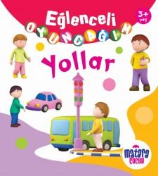Matara Çocuk - Eğlenceli Oyuncağım – Yollar