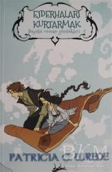 Mızıka Yayınları - Ejderhaları Kurtarmak - Büyülü Orman Günlükleri 2