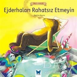 Mavi Kelebek Yayınları - Ejderhaları Rahatsız Etmeyin