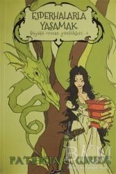 Mızıka Yayınları - Ejderhalarla Yaşamak - Büyülü Orman Günlükleri 1