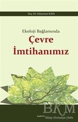 Araştırma Yayınları - Ekoloji Bağlamında Çevre İmtihanımız