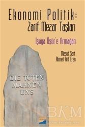 Siyasal Kitabevi - Ekonomi Politik: Zarif Mezar Taşları