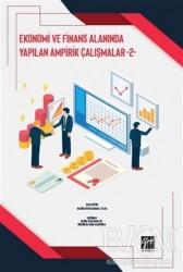 Gazi Kitabevi - Ekonomi ve Finans Alanında Yapılan Ampirik Çalışmalar - 2