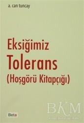 Beta Yayınevi - Eksiğimiz Tolerans (Hoşgörü Kitapçığı)