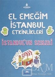 Kültür A.Ş. - El Emeğim İstanbul Etkinlikleri İstanbul'un Sesleri