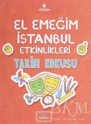 Kültür A.Ş. - El Emeğim İstanbul Etkinlikleri Tarih Kokusu