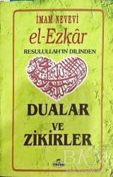 Ravza Yayınları - El Ezkar Resulullah'ın Dilinden Dualar ve Zikirler