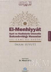 Asalet Yayınları - El-Menhiyyat Ayet ve Hadislerle Ümmetin Sakındırıldığı Hususlar