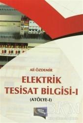 Gece Kitaplığı - Elektrik Tesisat Bilgisi 1