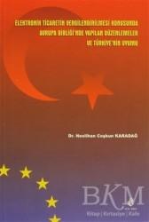 Adana Nobel Kitabevi - Elektronik Ticaretin Vergilendirilmesi Konusunda Avrupa Birliği'nde Yapılan Düzenlemeler ve Türkiye'