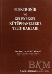 Beşir Kitabevi - Elektronik ve Geleneksel Kütüphanelerde Telif Hakları