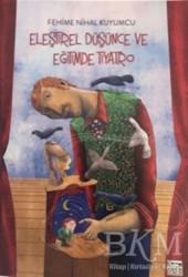 Anahtar Kitaplar Yayınevi - Eleştirel Düşünce ve Eğitimde Tiyatro