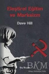Kalkedon Yayıncılık - Eleştirel Eğitim ve Marksizm