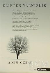 Lamure Yayınları - Eliften Yalnızlık