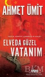 Yapı Kredi Yayınları - Elveda Güzel Vatanım