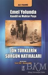 Hitabevi Yayınları - Emel Yolunda Kandil ve Muhtar Paşa