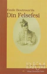 Elis Yayınları - Emile Boutroux'da Din Felsefesi