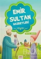 Aden Yayıncılık - Emir Sultan Hazretleri