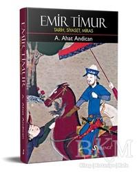 Selenge Yayınları - Emir Timur: Tarih, Siyaset, Miras Ciltli