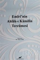 Paradigma Akademi Yayınları - Emiri'nin Ahlak-ı Kamilin Tercümesi